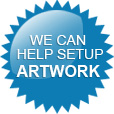 We Can Help You Set Up Your Artwork